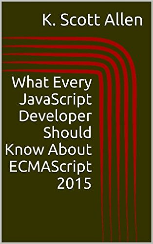 What JavaScript Developers Should Know About ECMAScript 2015