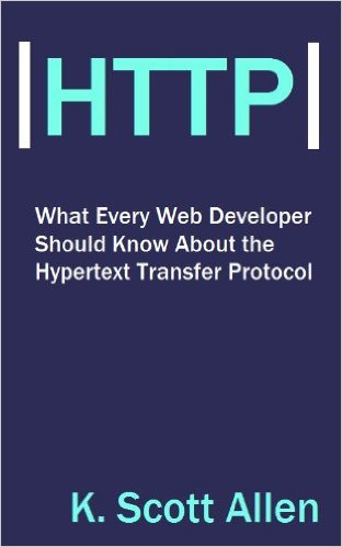 What Web Developers Should Know About HTTP