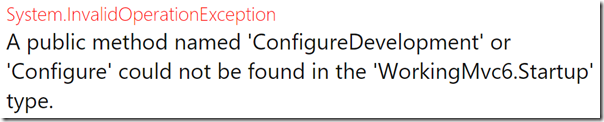 A public method named Configure could not be found